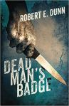 dead man's badge robert e dunn